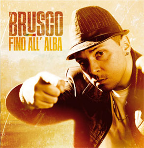 Brusco - Fino All'Alba (2011) mp3 320kbps