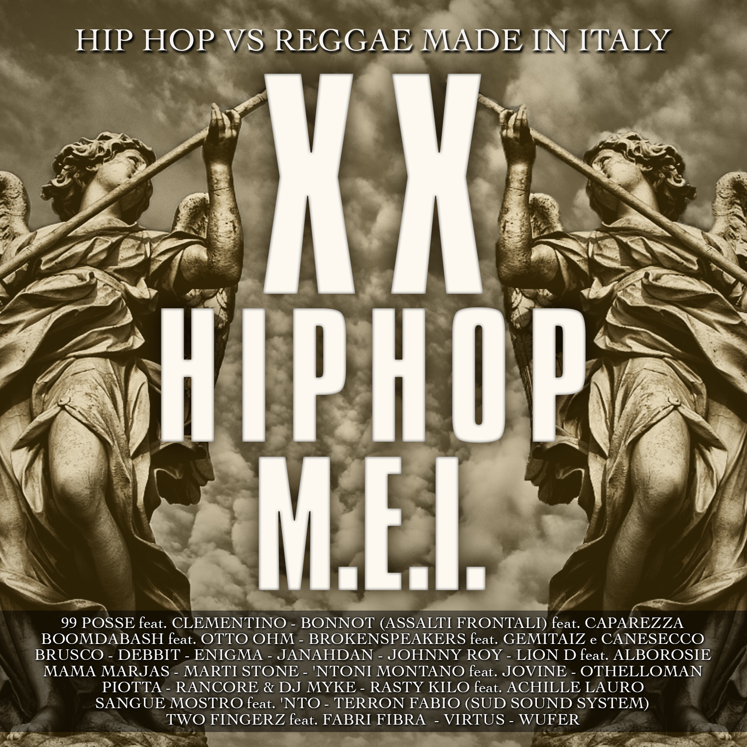 XX Hip Hop M.E.I. (Hip Hop vs Reggae Made in Italy)