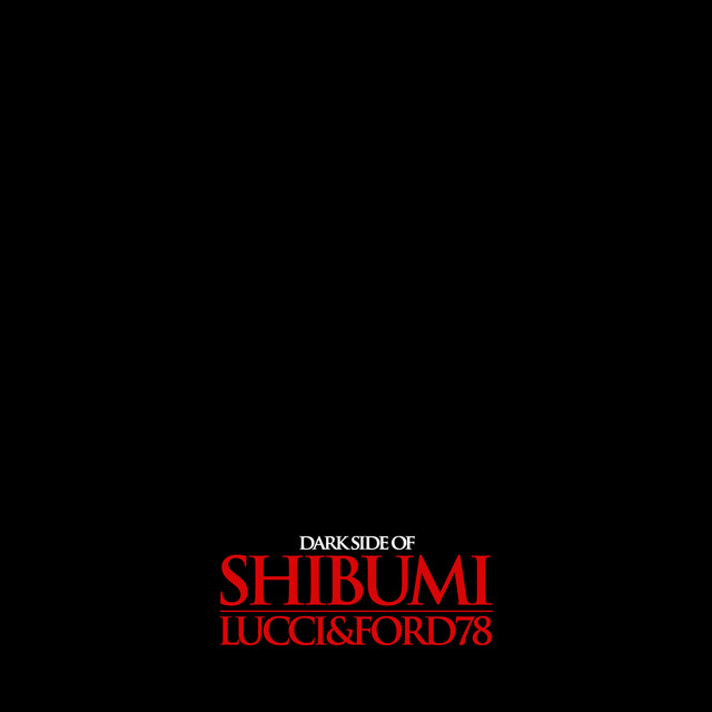 DARK SIDE OF SHIBUNI