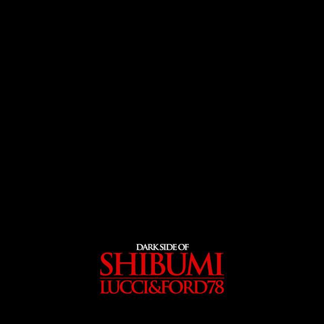 DARK SIDE OF SHIBUNI