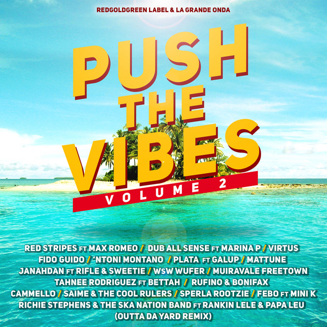 PUSH THE VIBES VOL.2